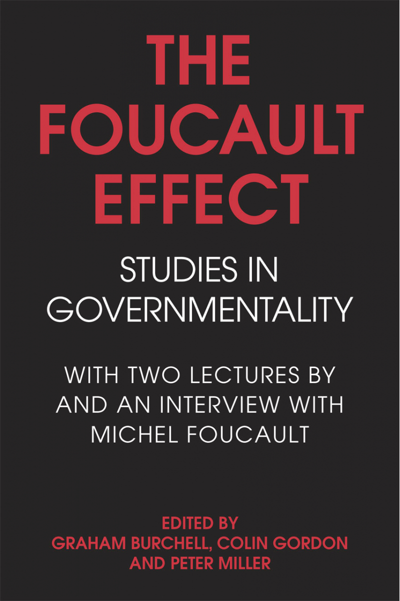 the foucault effect (burchell, gordon, miller)