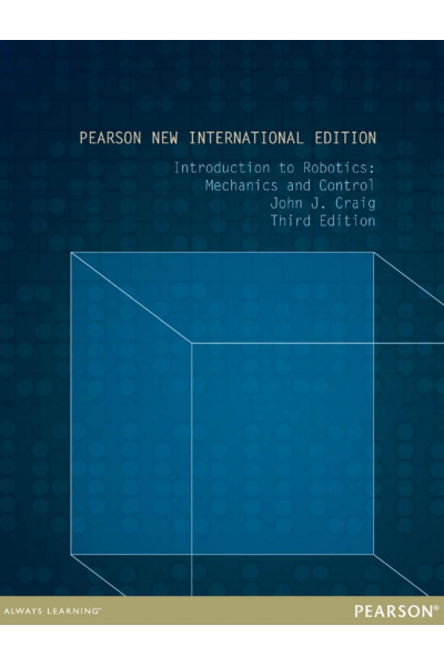 introduction to robotics mechanics and control 3rd (john j. craig) NEW INTERNATIONAL
