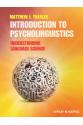 introduction to psycholinguistics (mathew traxler)