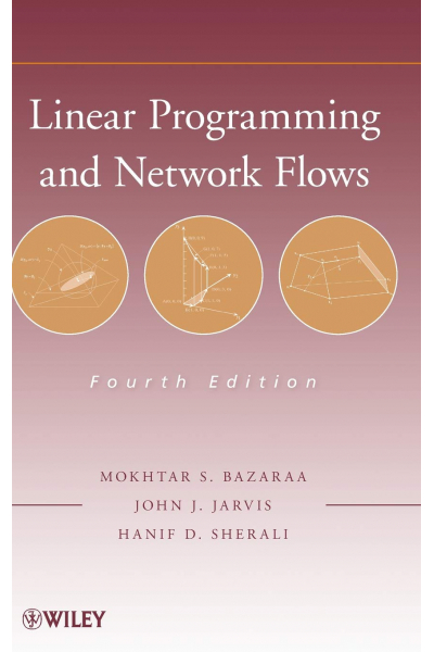 linear programming and network flows 4th (bazaraa, jarvis, sherali)