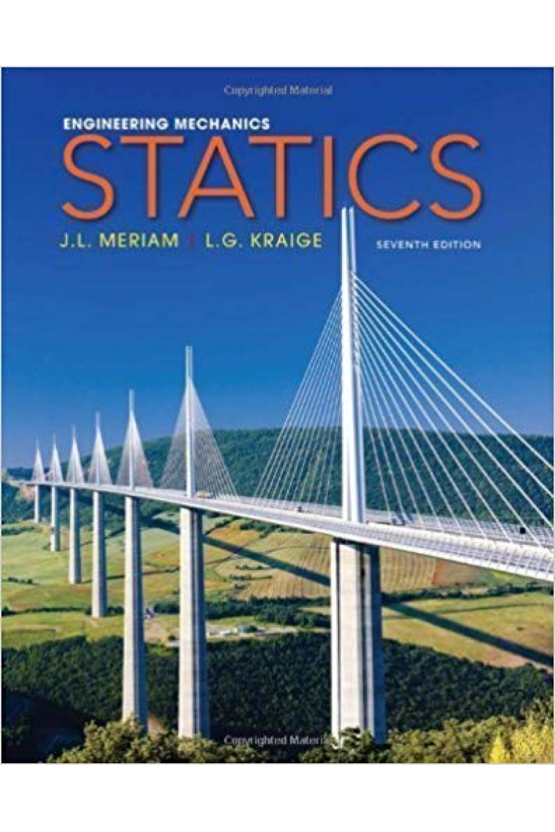 engineering mechanics statics seventh 7th (meriam, kraige)