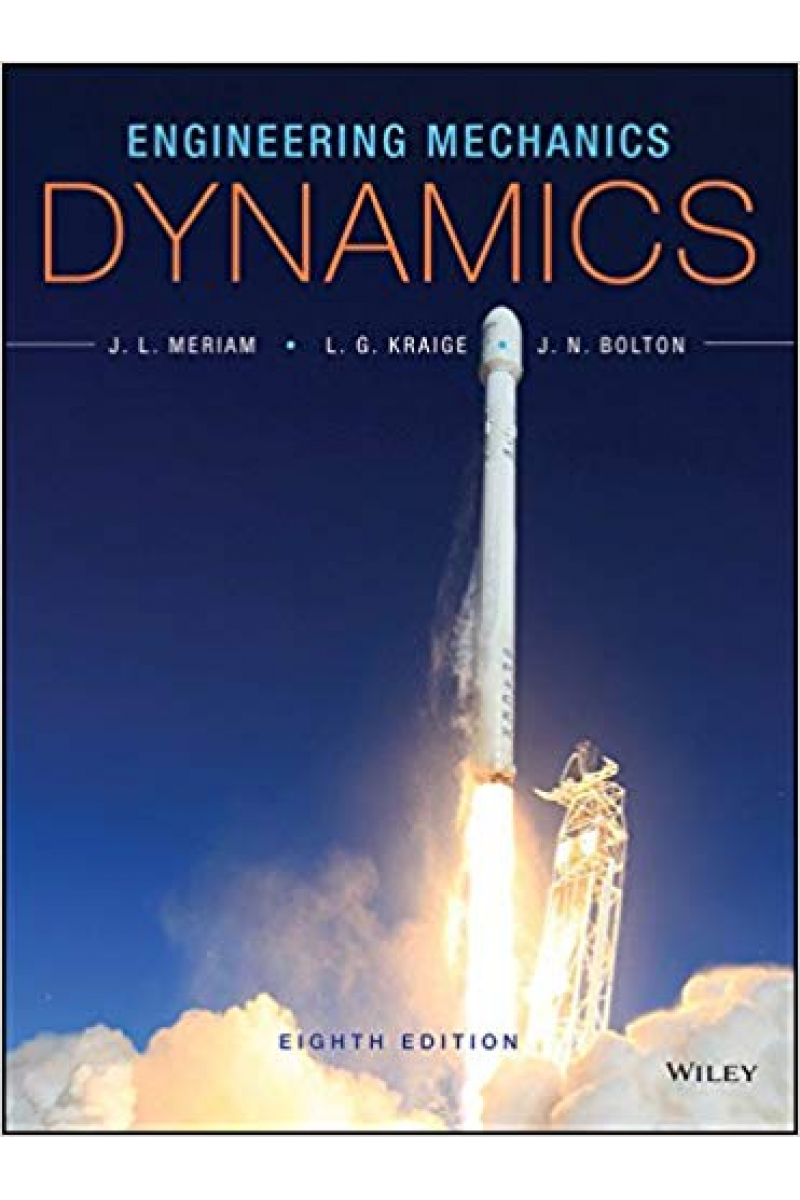 engineering mechanics dynamics eight 8th (meriam, kraige)