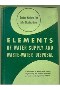 elements of water supply and waste-water disposal (fair, geyer)