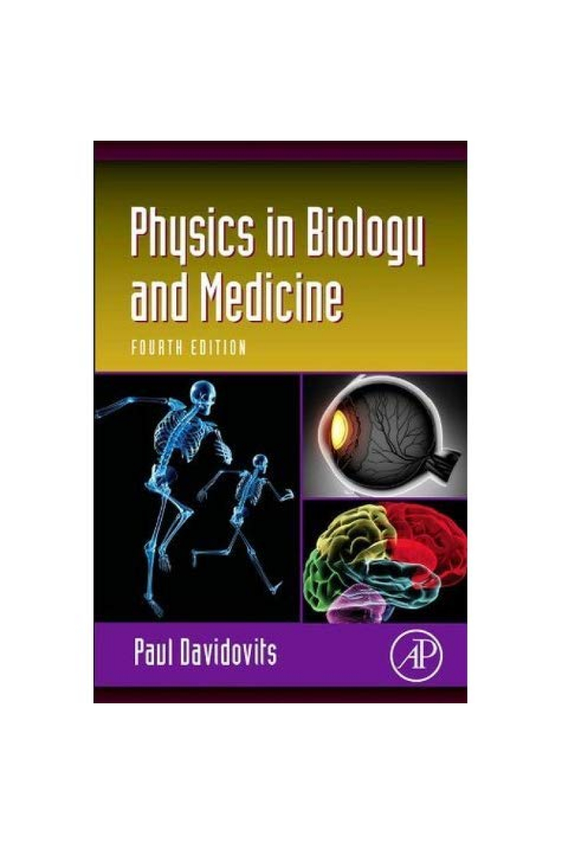 physics in biology and medicine 4th (davidovits)