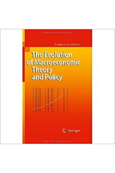 the evolution of macroeconomic theory and policy (kamran dadkhah)