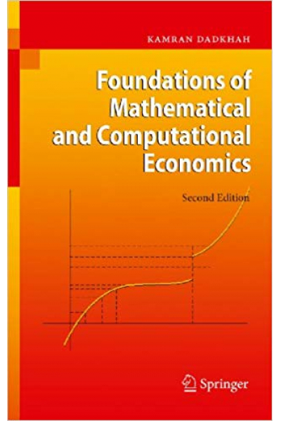 foundations of mathematical and computational economics 2nd (dadkhah)