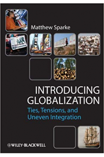 introducing globalization ties tensions and uneven integration (sparke)