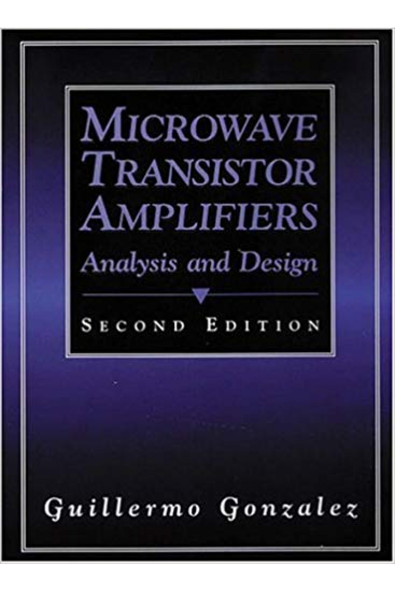 microwave transistor amplifiers analysis and design 2nd second (gonzalez)