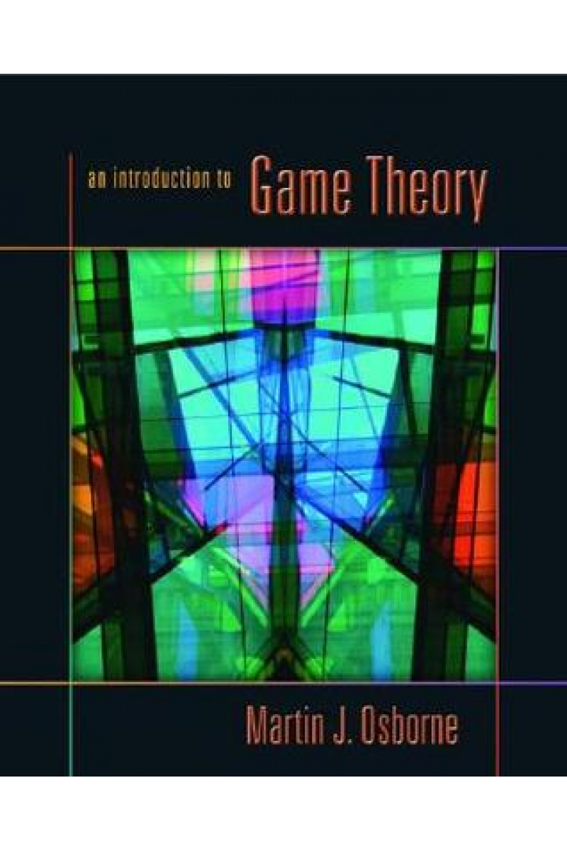 an introduction to game theory (martin j. osborne)