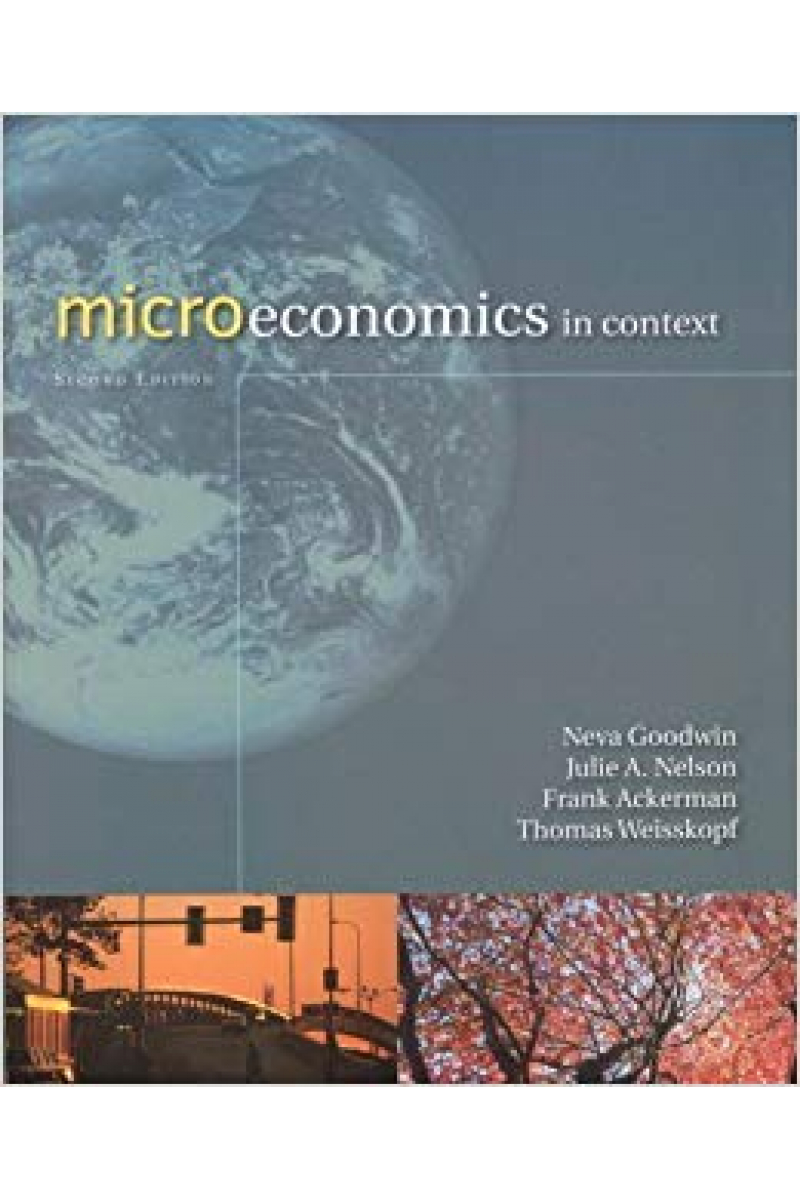 microeconomics in context 2nd second (neva goodwin)