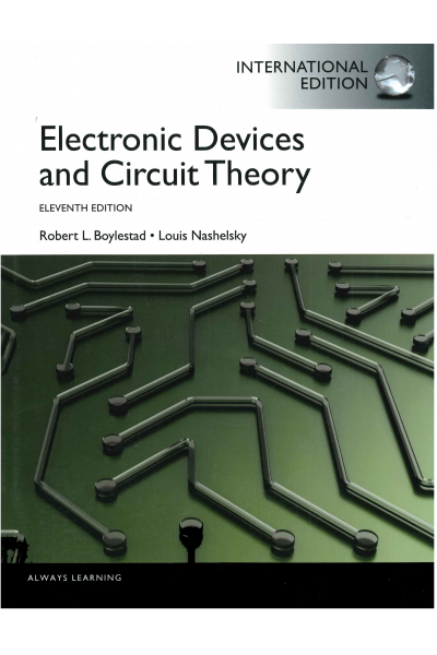 Electronic Devices and Circuit Theory 11th (Boylestad, Nashelsky) Electronic Devices and Circuit Theory 11th (Boylestad, Nashelsky)