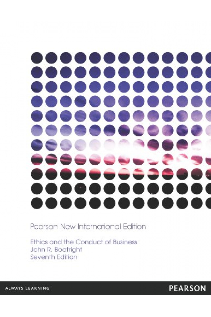 NEW ethics and the conduct of business 7th (john r. boatright)