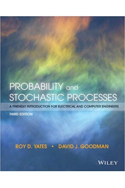 probability and stochastic processes 3rd (roy d. yates, david j. goodman)