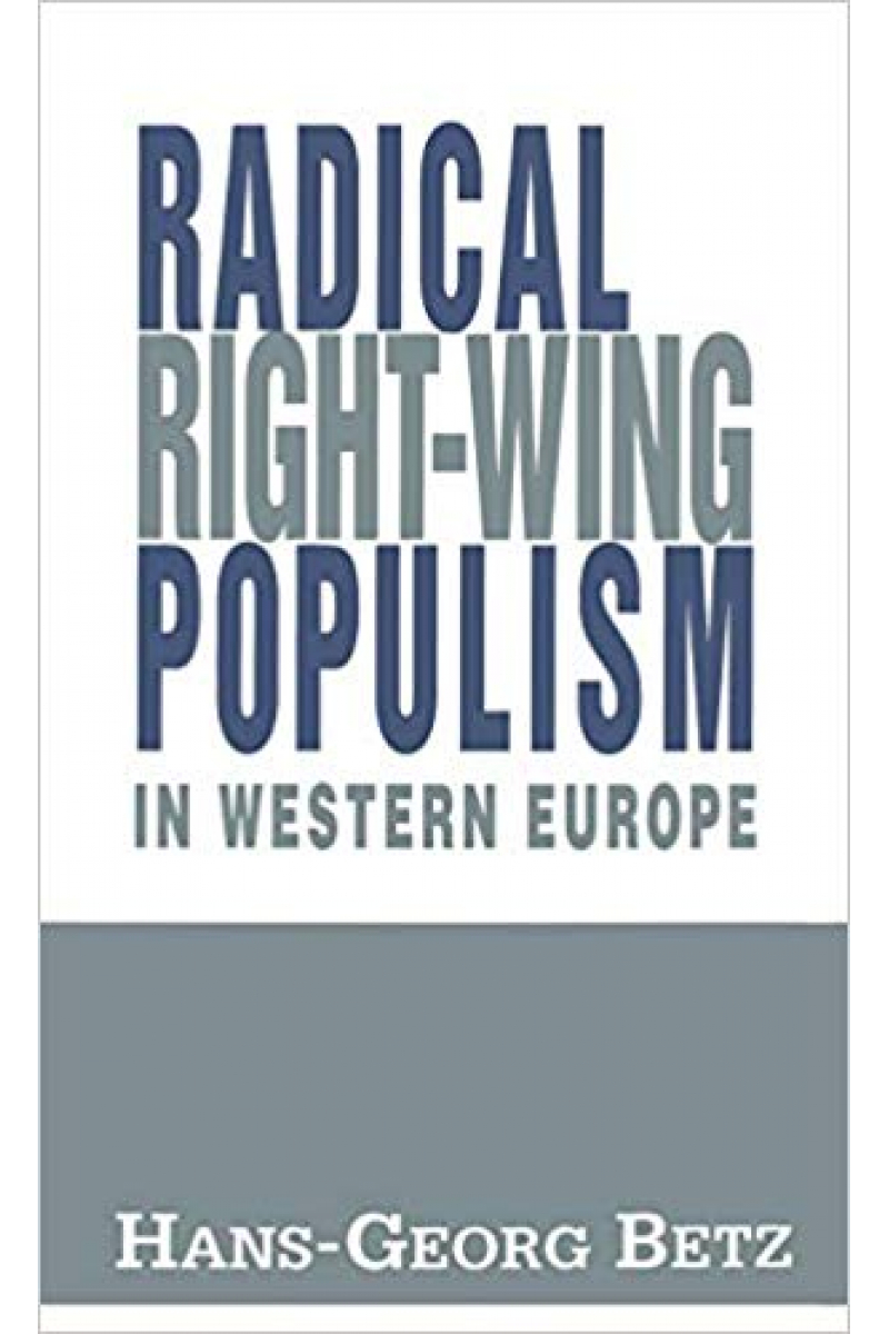 radical right-wing populism in the western europe (hans-georg betz)