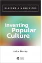 inventing popular culture (john storey)