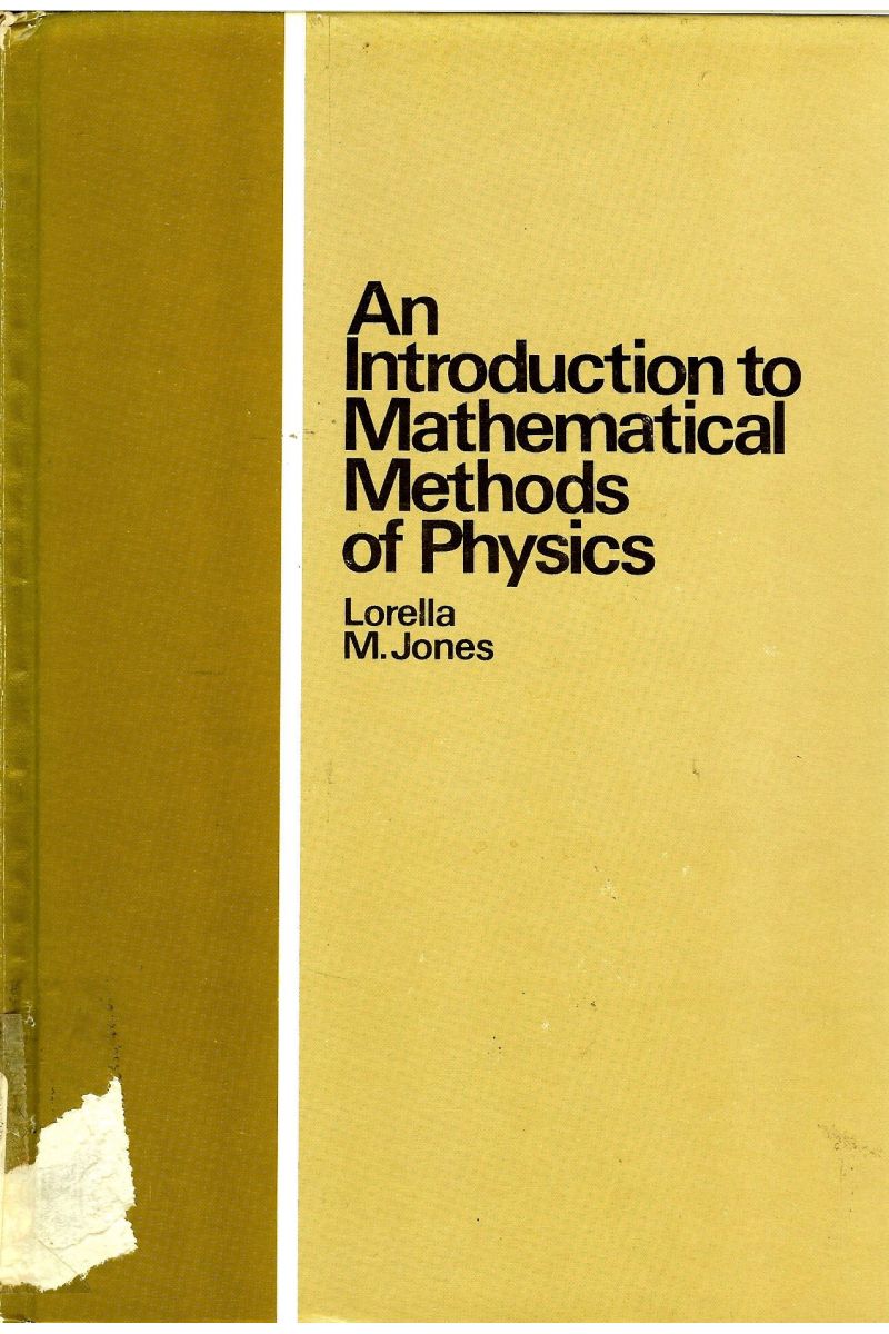 an introduction to mathematical methods of physics (lorella jones)