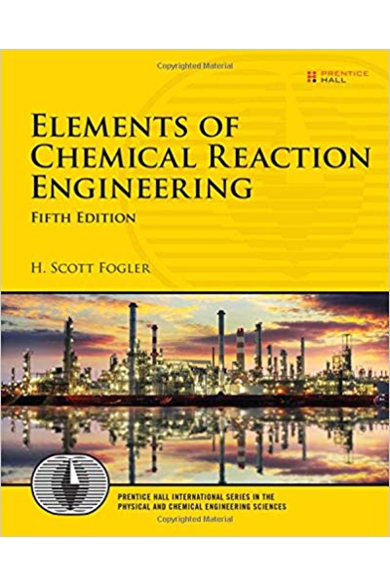 elements of chemical reaction engineering 5th (scott fogler)