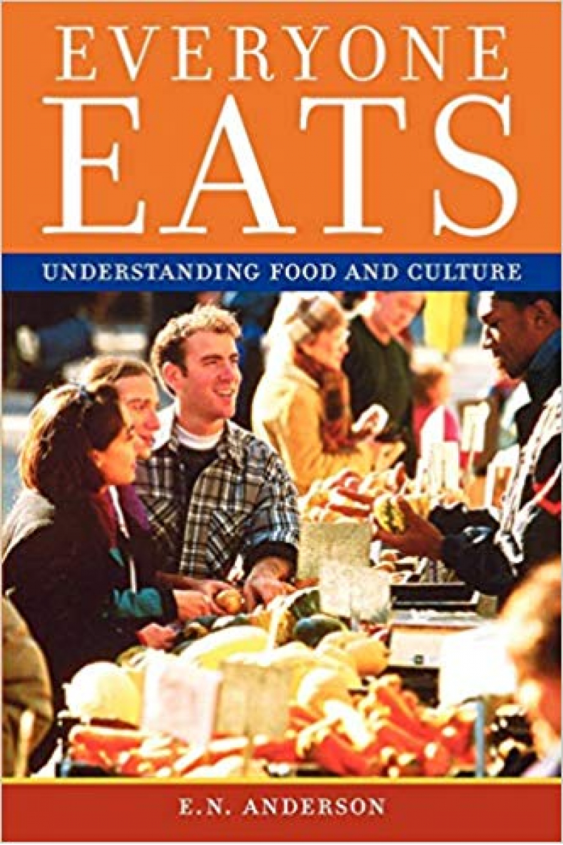 everyone eats understanding food and culture (anderson)