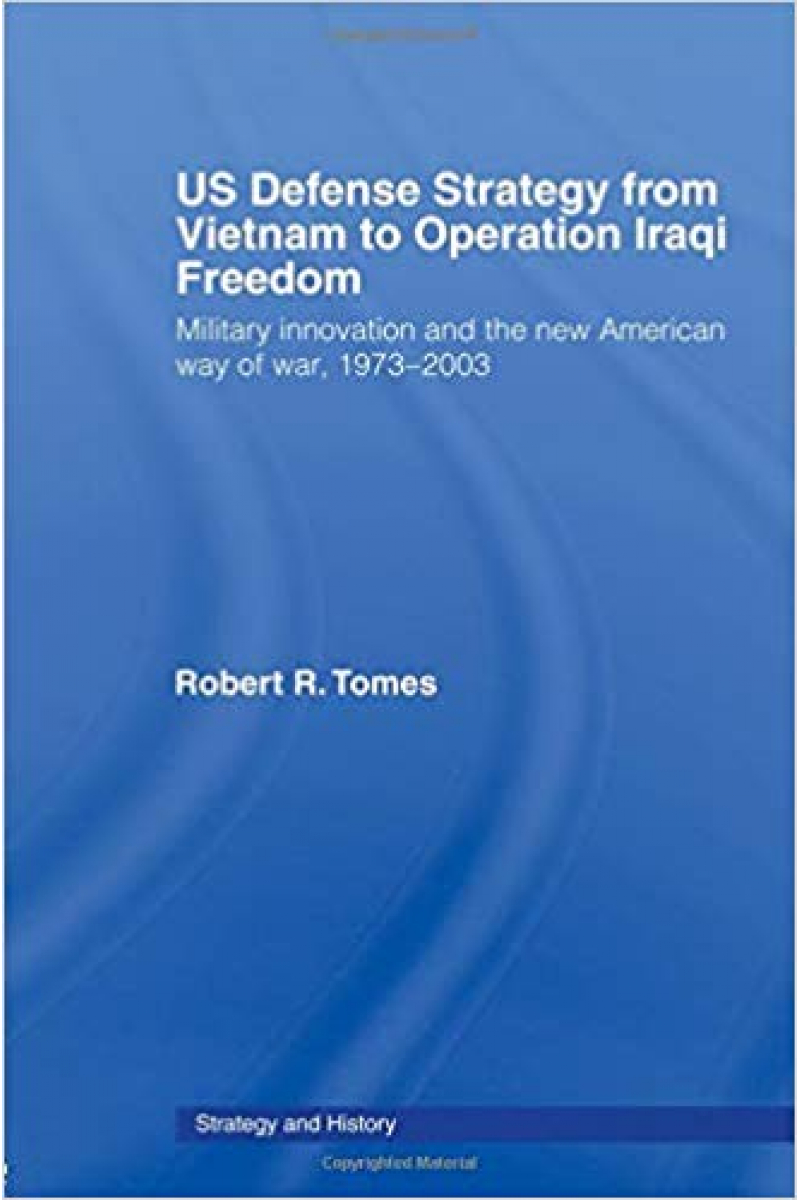 us defense strategy from vietnam to operation Iraqi freedom (tomes)