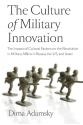 the culture of military innovation (dima adamsky)