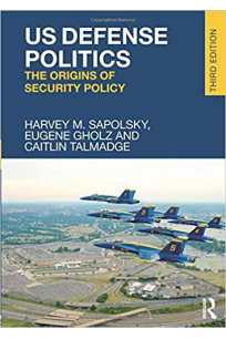us defense politics (sapolsky, gholz, talmadge)