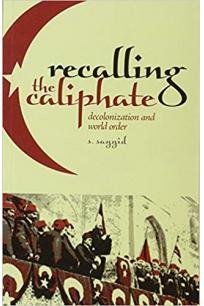 recalling the caliphate (sayyid)