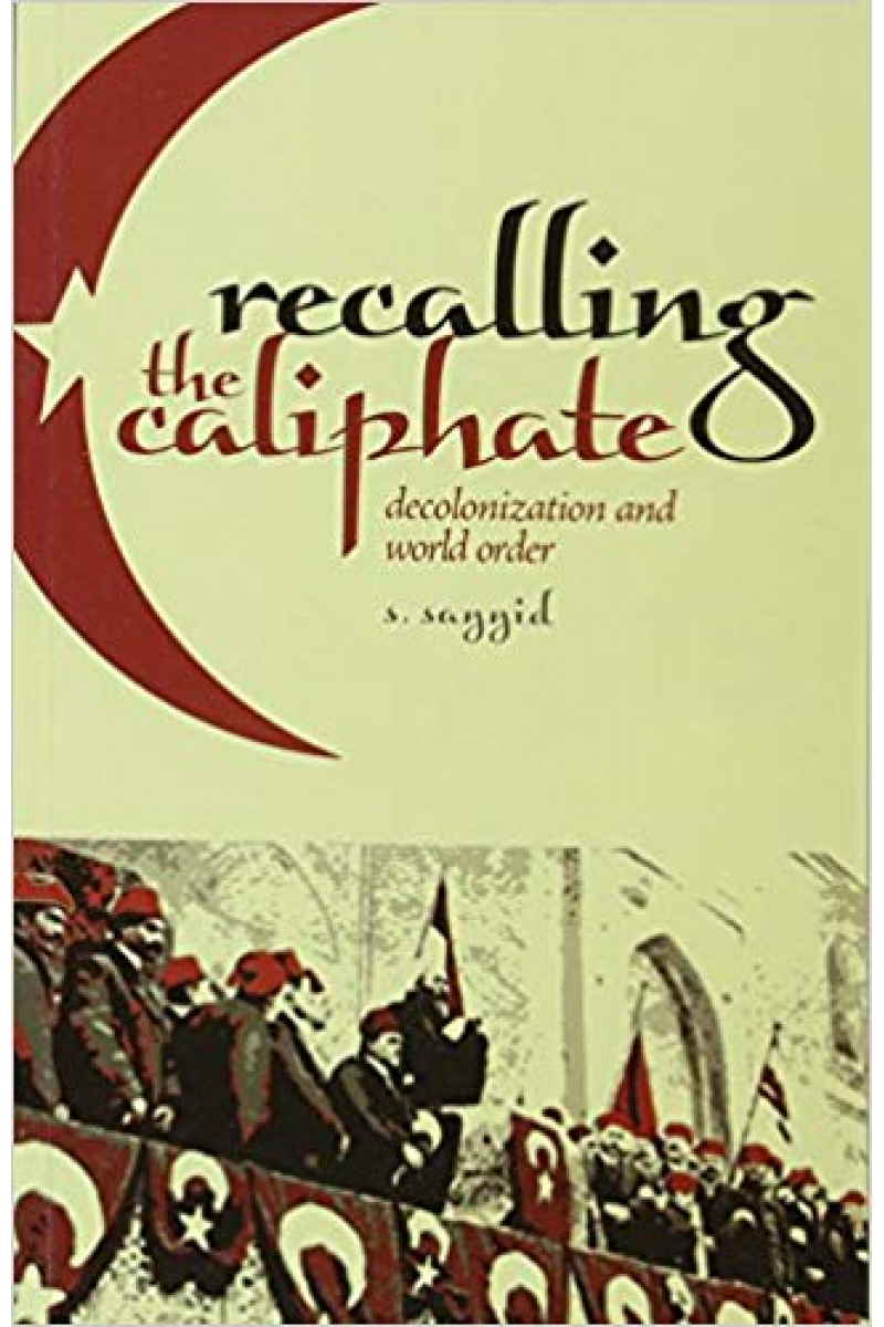 recalling the caliphate (sayyid)