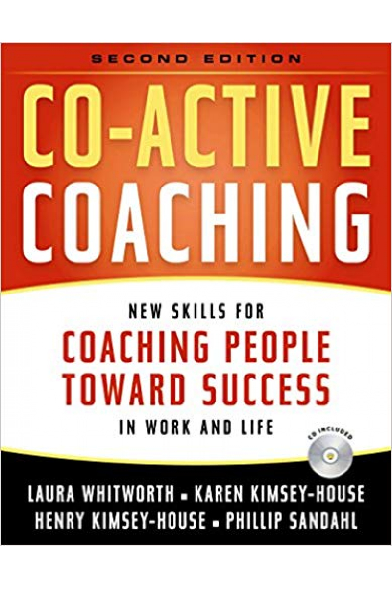 co-active coaching 2nd (whitworth, house, sandahl)