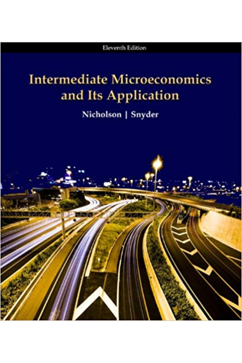 intermediate microeconomics and its application 11th (nicholson, snyder)