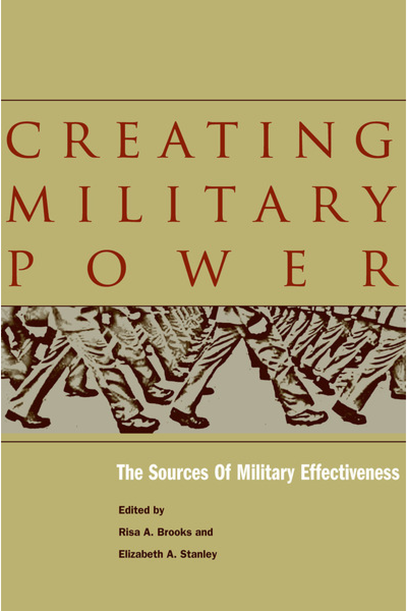 creating military power (brooks, stanley)