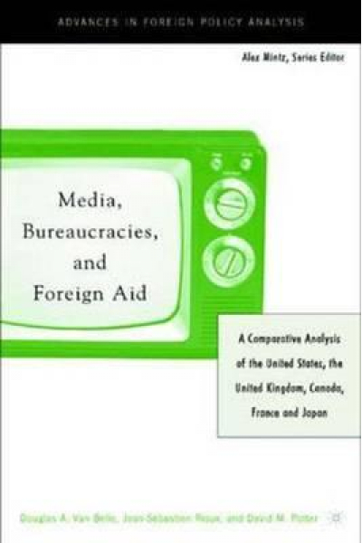 media bureaucracies and foreign aid (belle, rioux, potter)