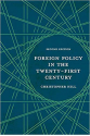 foreign policy in the twenty-first century (christopher hill)