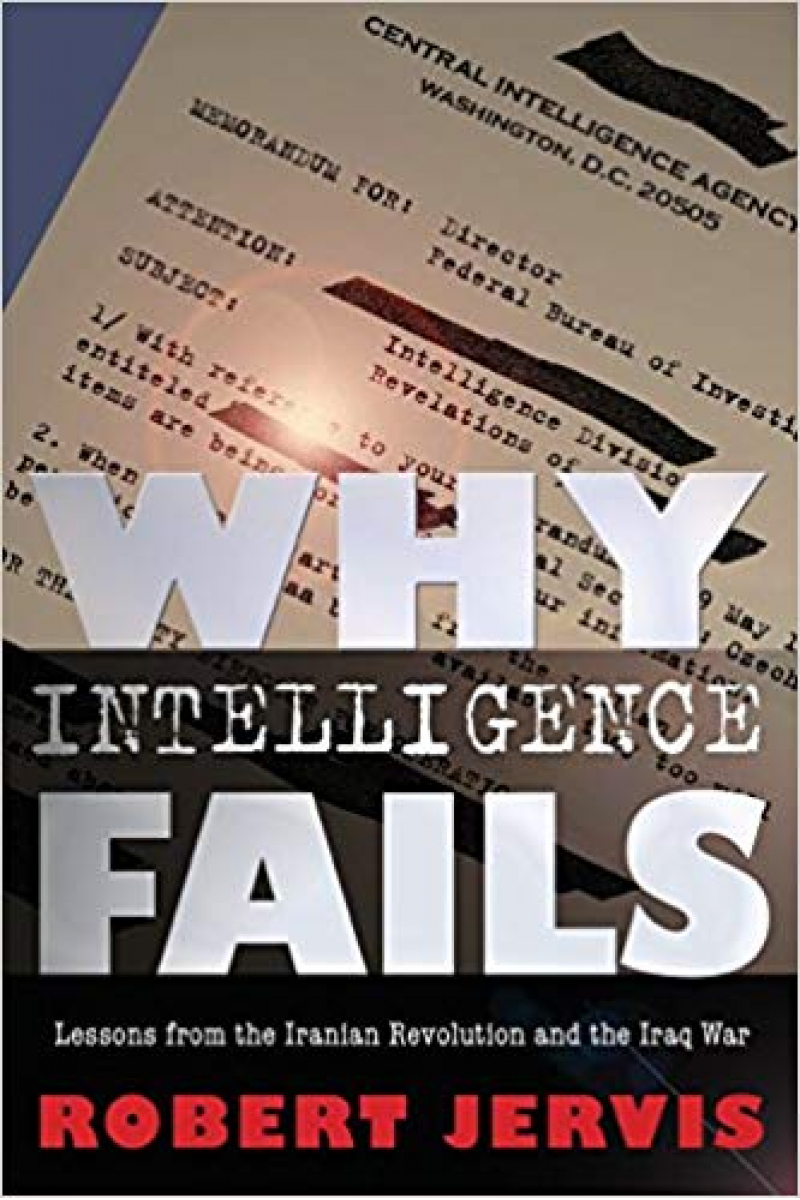 why intelligence fails (jervis)