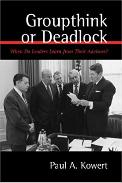 groupthink or deadlock (kowert)