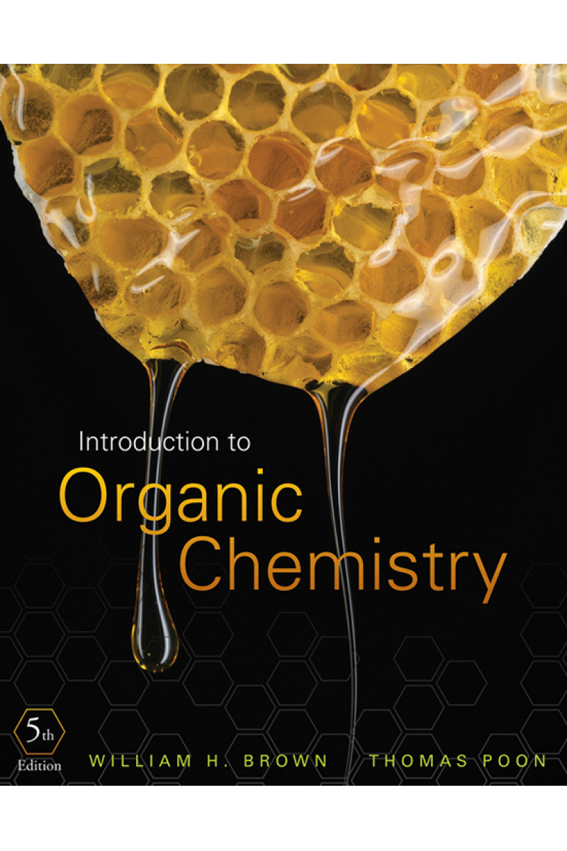 introduction to organic chemistry 5th (brown, poon)