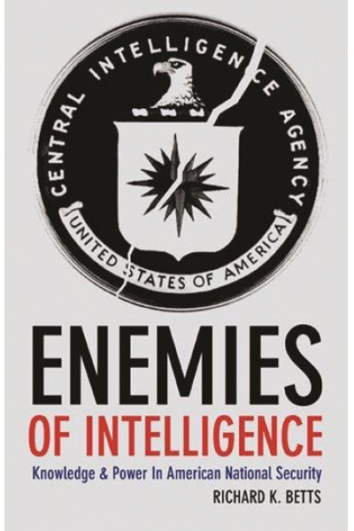 enemies of intelligence (betts)