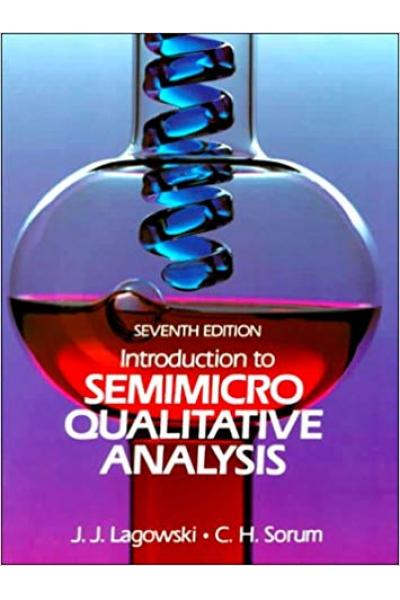 Introduction to Semimicro Qualitative Analysis 7th (J.J. Lagowski, C.H. Sorum) Introduction to Semimicro Qualitative Analysis 7th (J.J. Lagowski, C.H. Sorum)