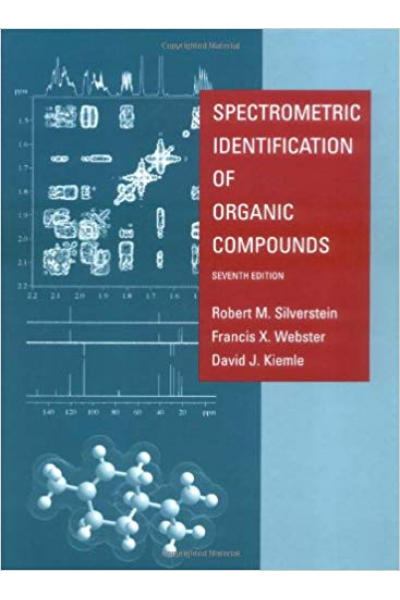 spectrometric identification of organic compounds 7th (silverstein, webster, kiemle)