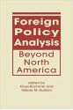 foreign policy analysis beyond north america (brummer, hudson)
