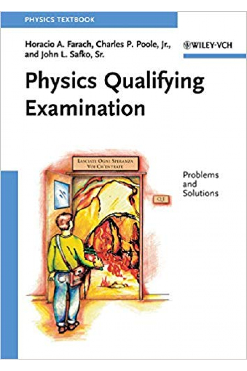 physics qualifying examination (farach, poole, safko)
