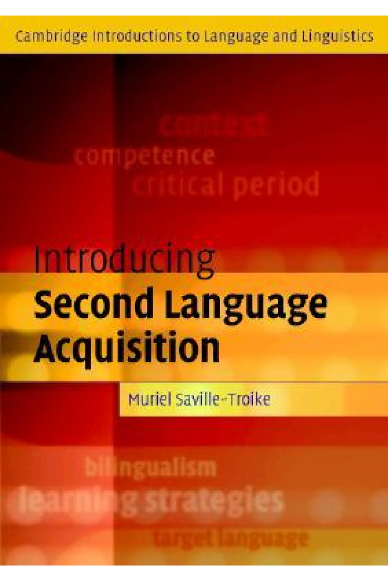 introducing second language acquisition (saville troike)
