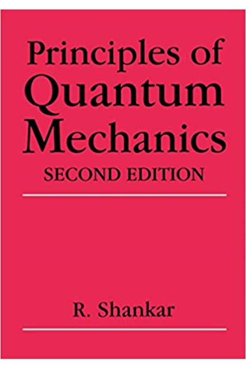 principles of quantum mechanics 2nd (r. shankar)
