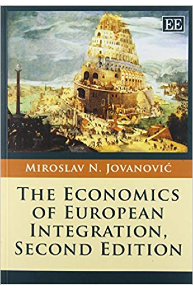 the economics of european integration 2nd (miroslav jovanovic)