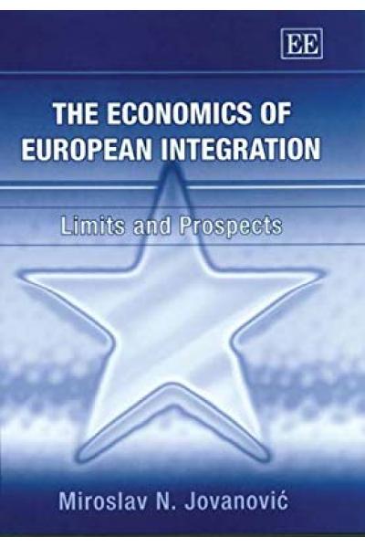 the economics of european integration limits and prospects (miroslav jovanovic)