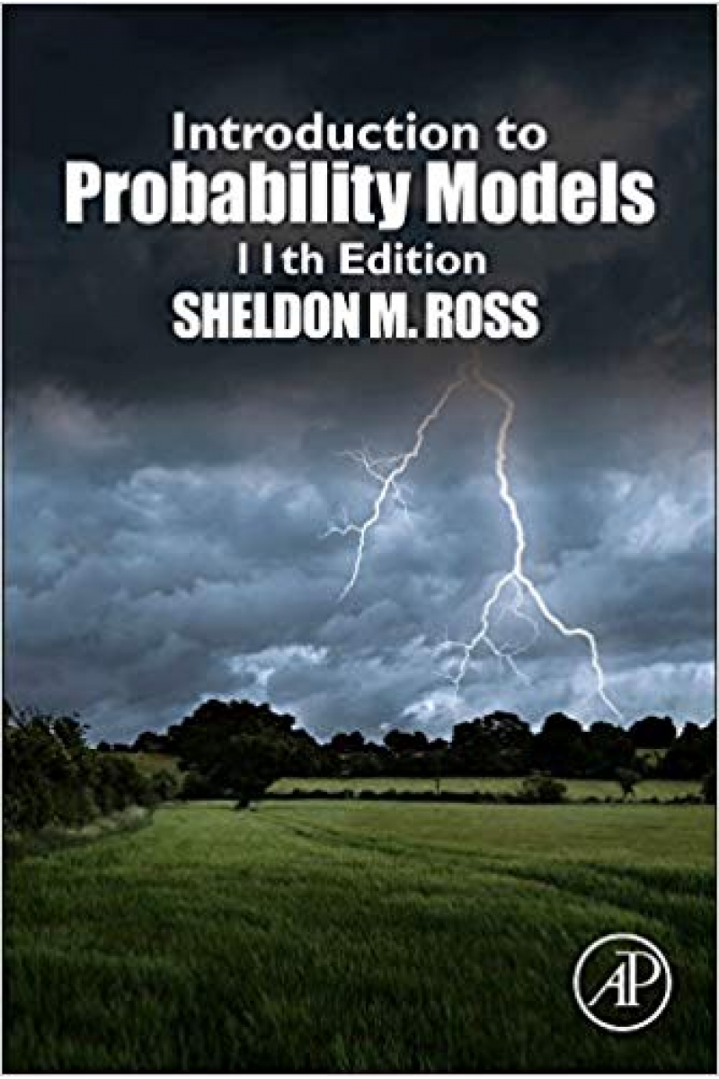 introduction to probability models 11th (sheldon m. ross)