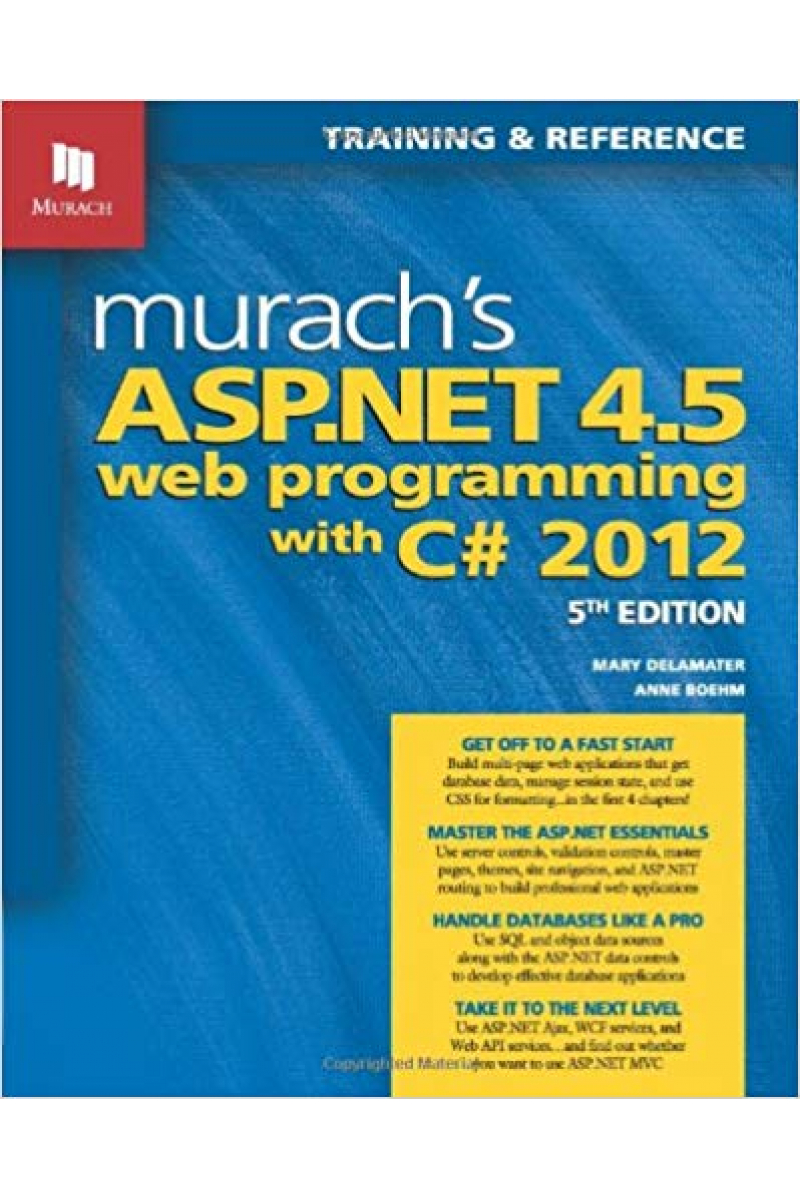 murach's asp.net 4.5 web programming with c# 2012 (mary delamater, anne boehm)