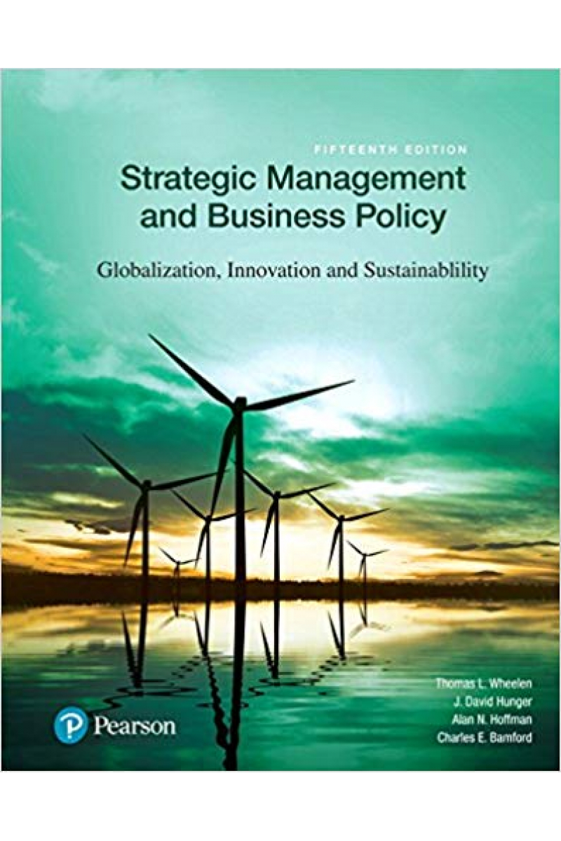 strategic management and business policy 15th (thomas l. Wheelen)