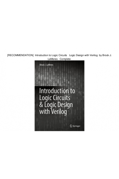 introduction to logic circuits and logic design with verilog (brock lameres)