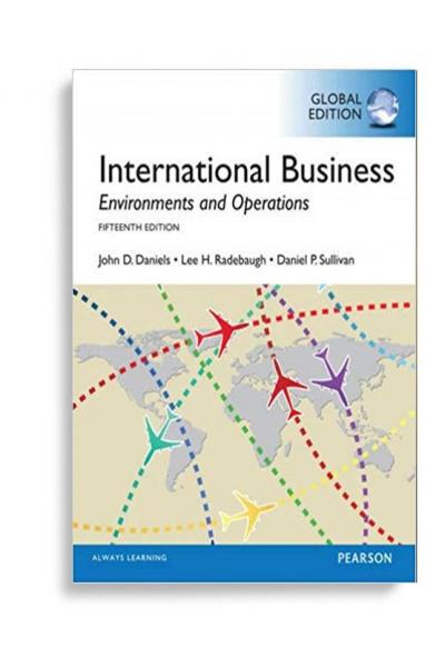 international business environments and operations 15th (john d. Daniels)