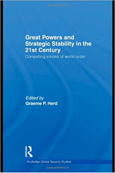 great powers and strategic stability in the 21st century (herd)